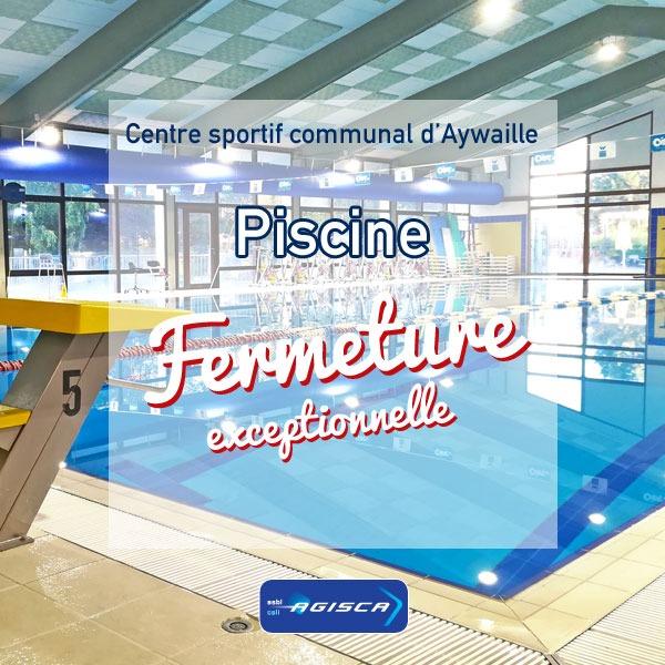 Piscine d'Aywaille, fermeture exceptionnelle jeudi 15 juillet 2021